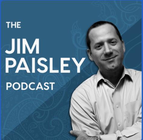 Jim Paisley Podcast